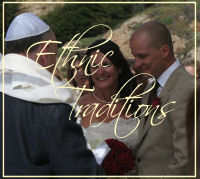 Ethnic Weddings & Traditions